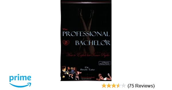 the professional bachelor dating guide how to exploit her inner rh amazon com the professional bachelor dating guide pdf download the professional bachelor dating guide - how to exploit her inner psycho pdf