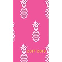 2017 - 2018: 18 Month 4x7 Planner, July 2017 To December 2018, Pineapples