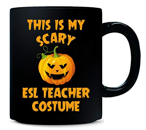 This Is My Scary Esl Teacher Costume Halloween Gift - Mug