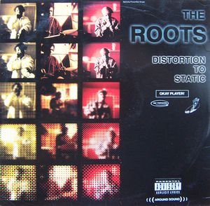 The Roots - Distortion To Static - Zortam Music