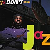 Ya Don't Stop