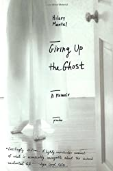 Giving Up the Ghost : A Memoir (John MacRae Books)