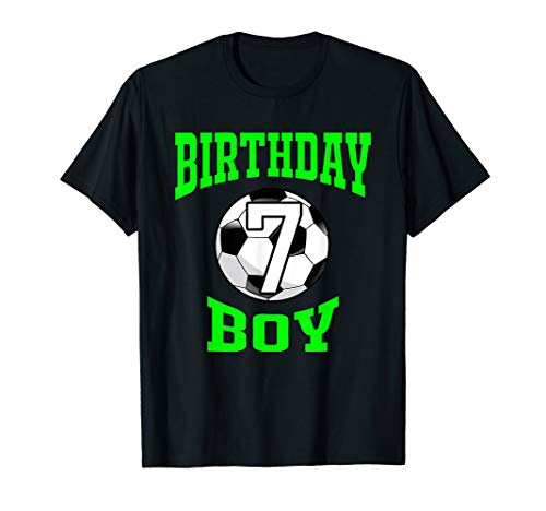 7th Birthday Boy Shirt - Soccer T- Shirt 7 years old kid (Soccer Ball Size For 7 Year Old)