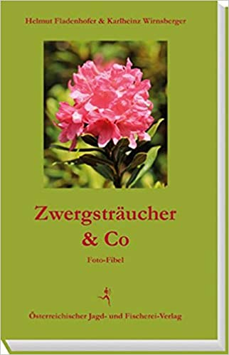 Zwergsträucher & Co: Foto-Fibel
