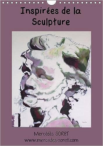 Téléchargement Inspirées de la sculpture : Calendrier mural A4 vertical 2016 pdf epub