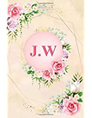 J.W: Elegant Pink Initial Monogram Two Letters J.W Notebook Alphabetical Journal for Writing & Notes, Romantic Personalized Diary Monogrammed Birthday & Valentine Day Gift for Women and Men (6x9 110 Ruled Pages Matte Floral Cover)