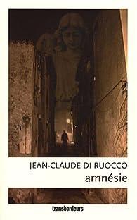 Amnésie par Jean-Claude Di-Ruocco