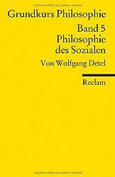 Grundkurs Philosophie / Philosophie des Sozialen