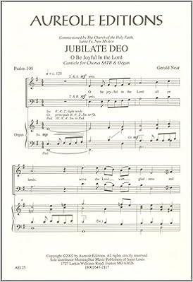 Jubilate Deo - Organ Sheet Music: Gerald Near: Amazon com: Books