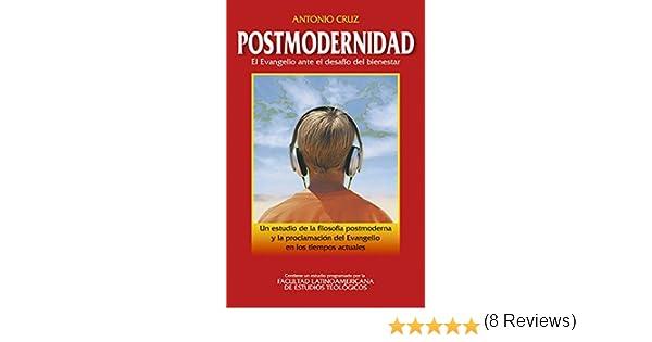 Postmodernidad: El Evangelio ante el desafío del bienestar eBook: Cruz Suárez, Antonio: Amazon.es: Tienda Kindle