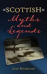 Scottish Myths and Legends (Waverley Scottish Classics)