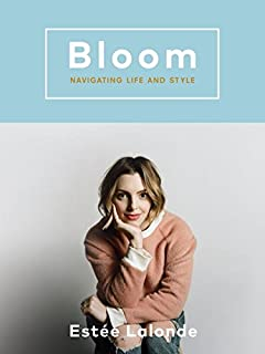 Book Cover: Bloom: Navigating Life and Style