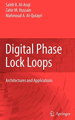 Digital Loop - Digital Phase Lock Loops: Architectures and Applications