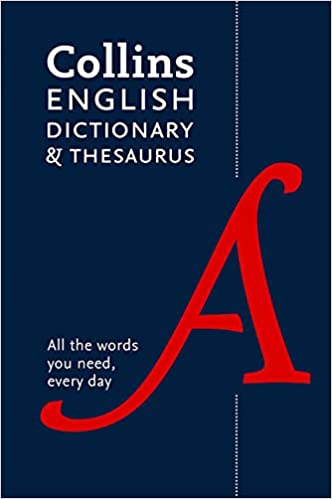 Book Collins English Dictionary and Thesaurus edition: All-in-one support for everyday use
