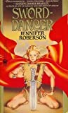 Sword-Dancer, Jennifer Roberson, 0886771528
