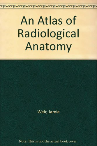 Download An Atlas of Radiological Anatomy book pdf | audio
