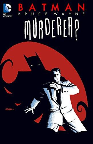 Batman: Bruce Wayne - Murderer? (New Edition)