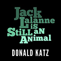 Jack LaLanne Is Still an Animal