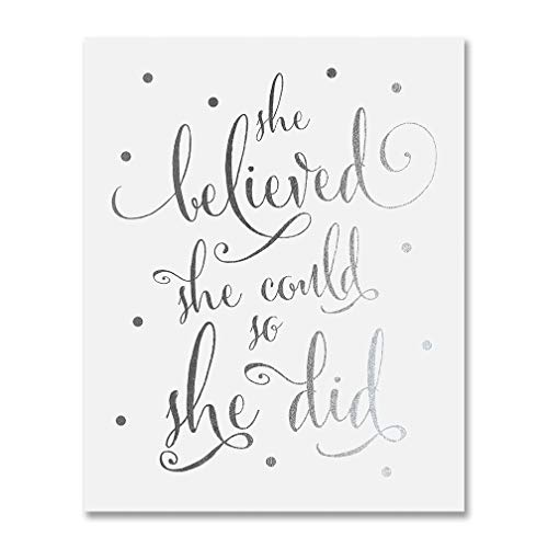 She Believed She Could So She Did Silver Foil Art Print Inspirational Modern Wall Art Poster Decor 5 inches x 7 inches B5 ()