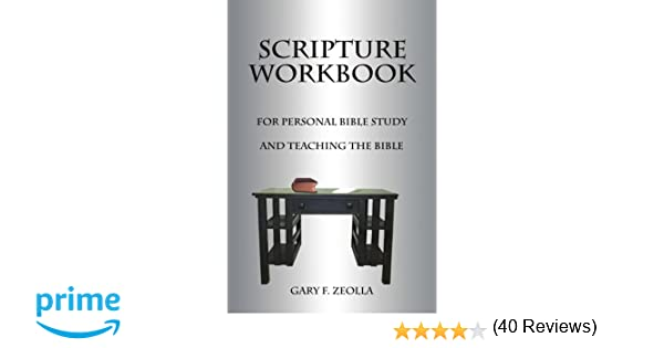 Workbook bible studies for kids worksheets : Scripture Workbook: For Personal Bible Study and Teaching the ...