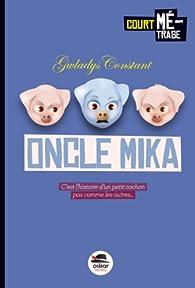 L'oncle Mika par Gwladys Constant
