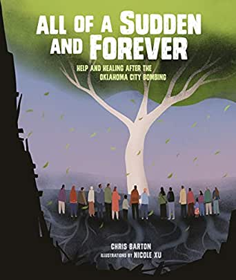 All of a Sudden and Forever: Help and Healing after the Oklahoma ...