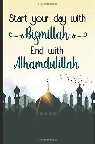 Quran Quotes | Start Your Day With Bismillah End With Alhamdulillah Bismillah