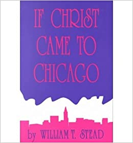Book If Christ Came to Chicago