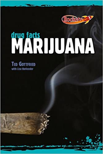 The Facts about Marijuana