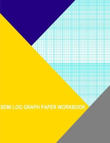 Semi Log Graph Paper Workbook: 52 Divisions 2-Cycle Semi Cycle PDF
