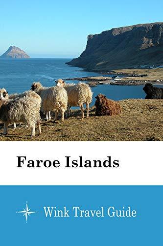 Faroe Islands - Wink Travel Guide...