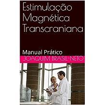 Estimulação Magnética Transcraniana: Manual Prático (Portuguese Edition)