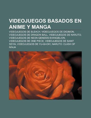 Videojuegos basados en anime y manga: Videojuegos de Bleach ...