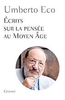Ecrits sur la pensée au Moyen Age - 1, Eco, Umberto