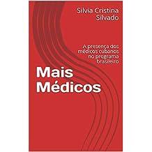 Mais Médicos: A presença dos médicos cubanos no programa brasileiro
