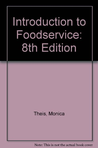 Introduction to Foodservice: 8th Edition