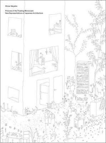 Pictures of the Floating Microcosm: New Representations of Japanese Architecture Text fb2 book