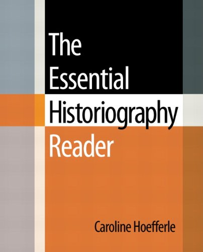 The Essential Historiography Reader