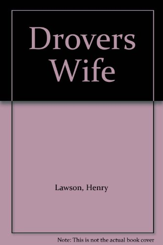 henry lawson essay drovers wife