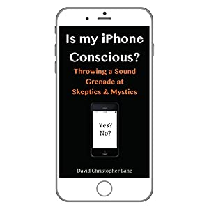 Is My iPhone Conscious? Audiobook
