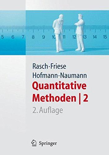 Quantitative Methoden 2. Einführung in die Statistik für Psychologen und Sozialwissenschaftler: Einfuhrung in Die Statistik (Springer-Lehrbuch)