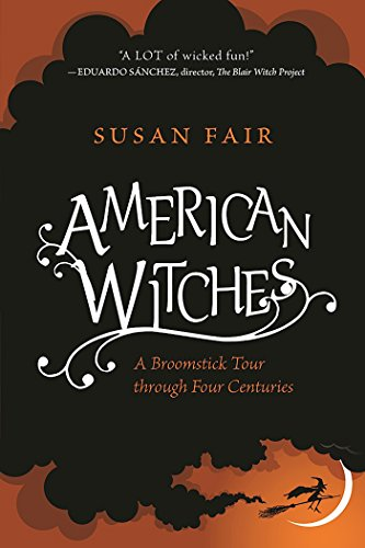 Halloween In Colonial America (American Witches: A Broomstick Tour through Four)