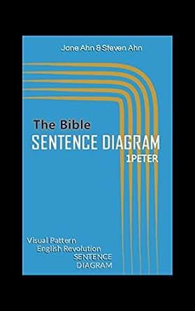 The Bible    Sentence       Diagram    1Peter  English Grammar Reading