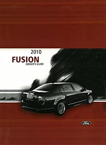 2010 ford fusion owners manual guide book ford automotive rh amazon com 2010 ford fusion service manual 2010 ford fusion se owners manual