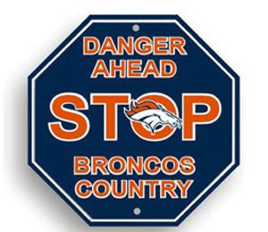 - Fremont Die NFL Denver Broncos Stop Sign