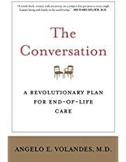 The Conversation: A Revolutionary Plan For End Of Life Care