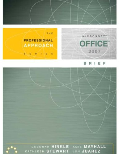 Microsoft Office 2007 Brief: A Professional Approach Pdf