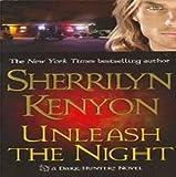 Unleash the Night (A Dark-Hunter Novel, Book 9)