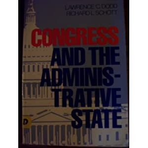 Congress & the Administrative State
