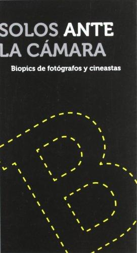 Descargar Libro Solos Ante La Camara ) Ramon Esparza